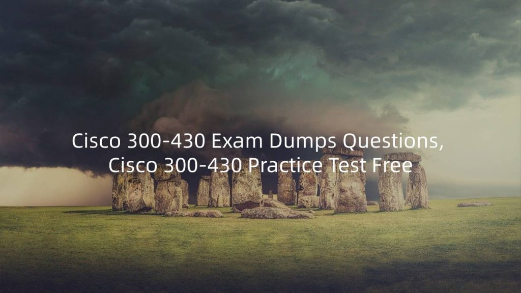 300-430 Exam Dumps Questions
