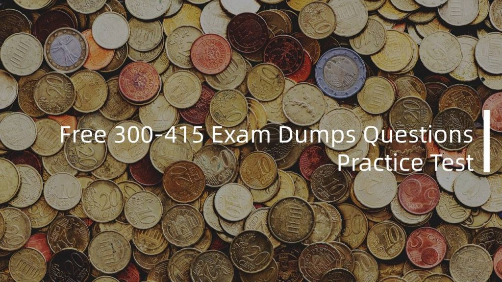 300 415 Ensdwi Exam Implementing Cisco Sd Wan Solutions Pass4itsure Discounted Real Exam Questions And Answers For Practicing Before Exam Guaranteed Success On First Try